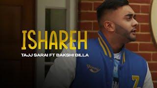 Tajj Sarai ft Bakshi Billa Tere Ishareh **Official ** | Latest Punjabi Songs