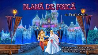 BLANA DE PISICA, DE FRATII GRIMM, Povesti Pentru Copii