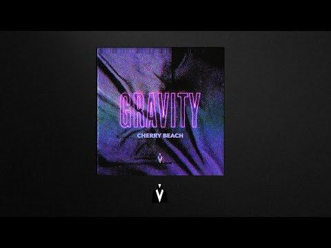 Cherry Beach - Gravity