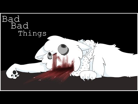 Bad bad things .:Mini Pmv:.
