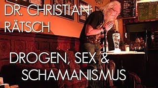 Drogen, Sex & Schamanismus. Christian Rätsch im Gespräch