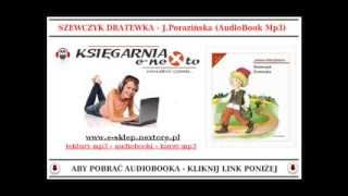 SZEWCZYK DRATEWKA - Janina Porazińska (Bajka dla Dzieci Mp3) - AudioBook do słuchania.
