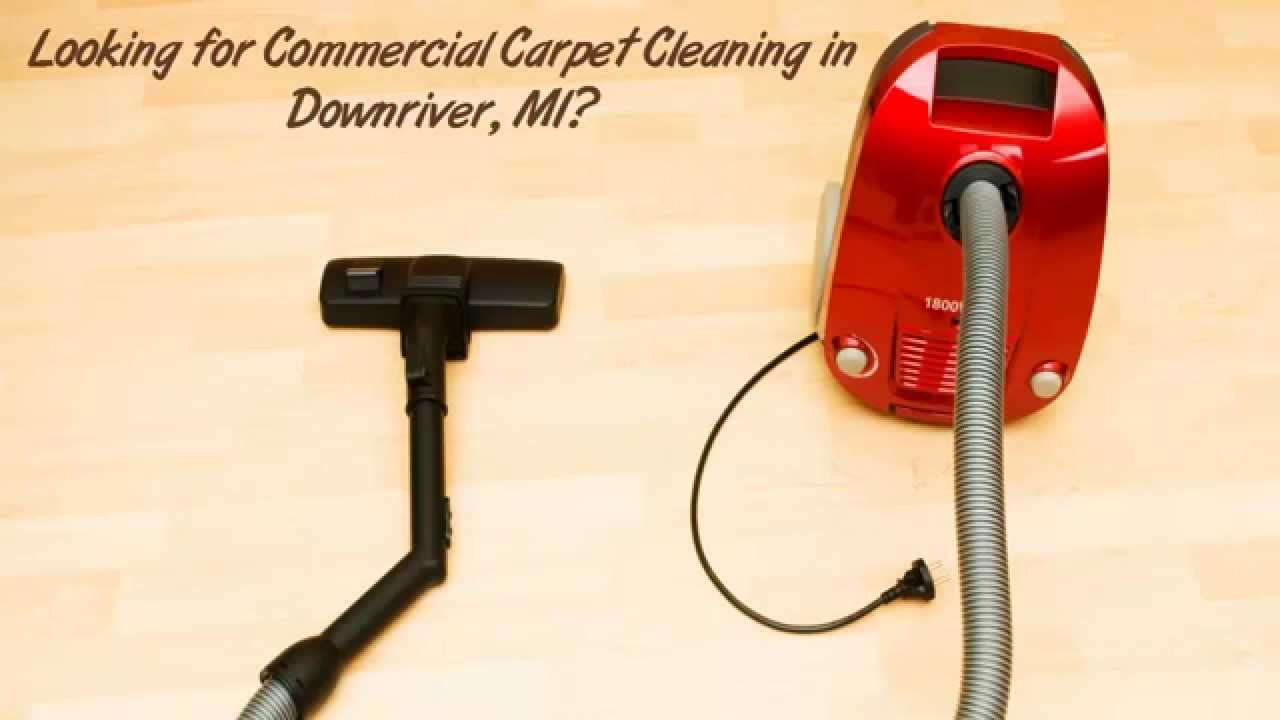 Commercial Carpet Cleaning In Downriver Mi Downriver