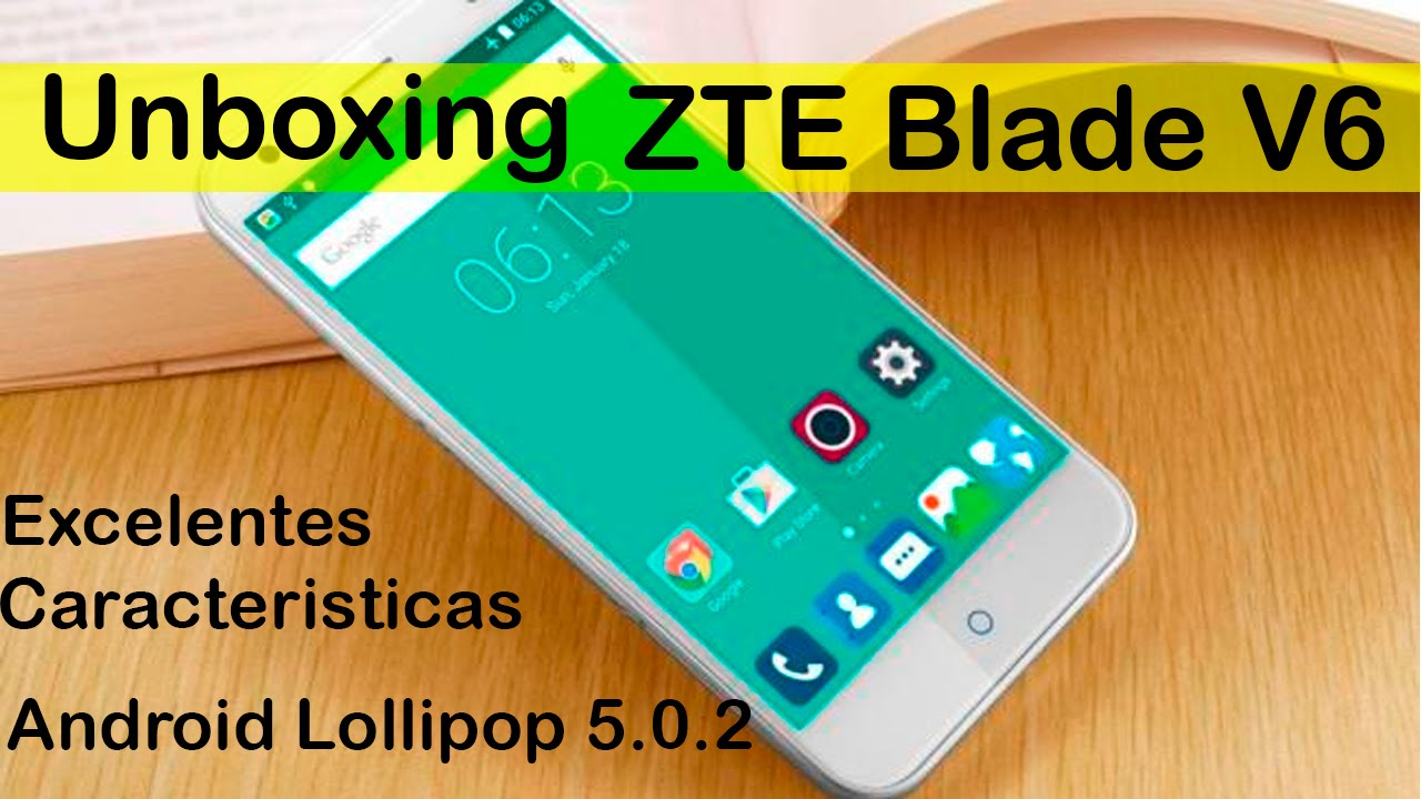 for zte v6 caracteristicas You