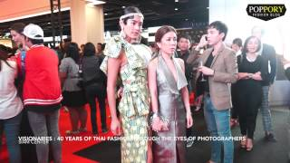 VISIONARIES : 40 YEARS OF THAI FASHION THROUGH THE EYES OF PHOTOGRAPHERS (VDO BY POPPORY) Thumbnail