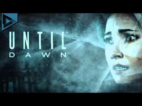 Until Dawn - Theme Song O Death  MUSIC EXTENDED