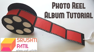 Photo Reel Album Tutorial by Srushti Patil