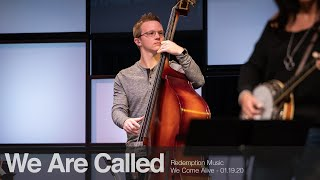 Redemption Music: We Are Called (We Come Alive)