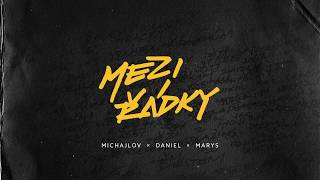 MICHAJLOV x DANIEL x MARYS - GOODFELLAZ