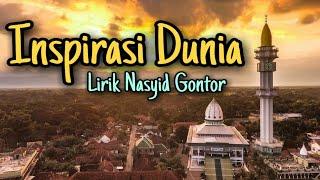 Download NASYID GONTOR - INSPIRASI DUNIA LIRIK - LIRIK LAGU NASYID INSPIRASI DUNIA ( GONTOR TV )