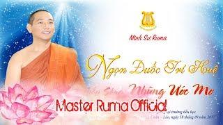 [Master Ruma Official] NGỌN ĐUỐC TRÍ HUỆ THẮP SÁNG NHỮNG ƯỚC MƠ