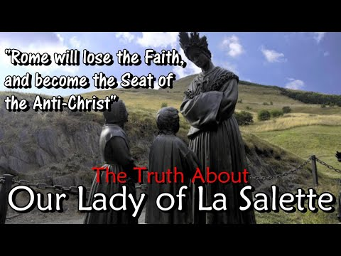 The Truth About Our Lady of La Salette | ROBERT SUNGENIS LIVE