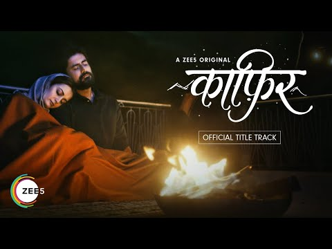 dil-kaafir-|-kaafir-title-track-|-ravi-singhal-|-a-zee5-original-|-streaming-now-on-zee5