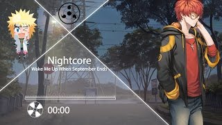 Nightcore - Wake Me Up When September Ends