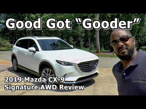 "2019 Mazda CX-9 Signature AWD Review - Good Got ""Gooder"""