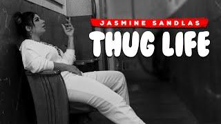 Thug Life | The Freedom Anthem | Jasmine Sandlas | Explicit