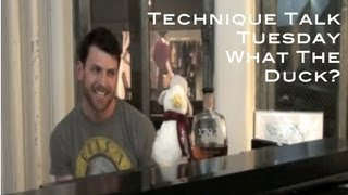 """Technique Talk Tuesday: What The Duck"""