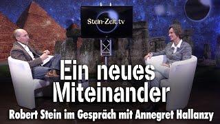 Ein neues Miteinander - Annegret Hallanzy bei SteinZeit