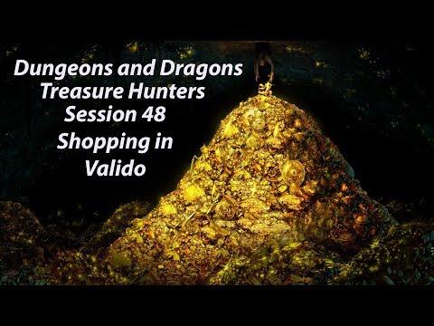 Treasure Hunters Session 48: Shopping in Valido