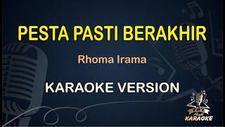 Pesta Pasti Berakhir Rhoma Irama ( Karaoke Dangdut ) - Taz Musik Karaoke
