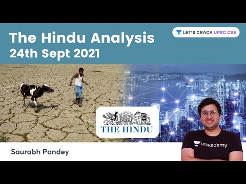 The Hindu Newspaper Editorial Analysis 24th Sep 2021   Current Affairs   UPSC CSE   Saurabh Pandey