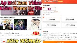 Kiếm Tiền Online Momo 2020 Ap Xem Video Kiếm Momo Mới Kiếm 100K/1Ngày