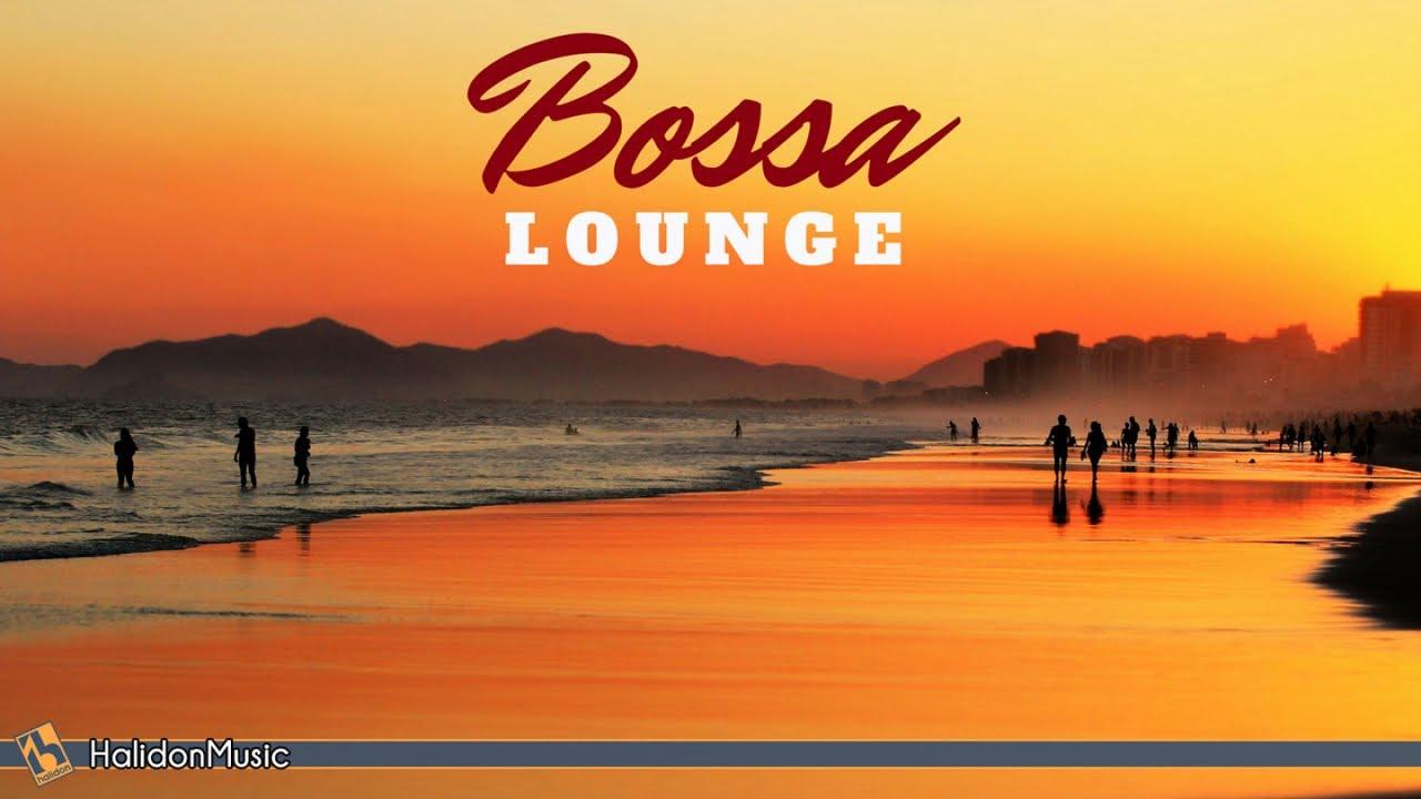 Bossa Nova Lounge And Cocktail Music Youtube
