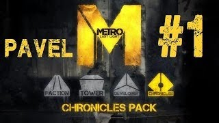 Metro Last Light DLC Pack Cronicas Pavel Capitulo 1