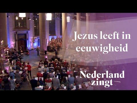 Nederland Zingt: Jezus leeft in eeuwigheid