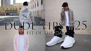 Dude Tips #25 Fit of the Day = YEEZY SEASON + ULTRA BOOSTS