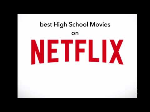 High School Movies On Netflix