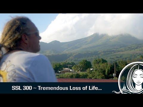 SSL 300 ~ Tremendous Loss of Life...