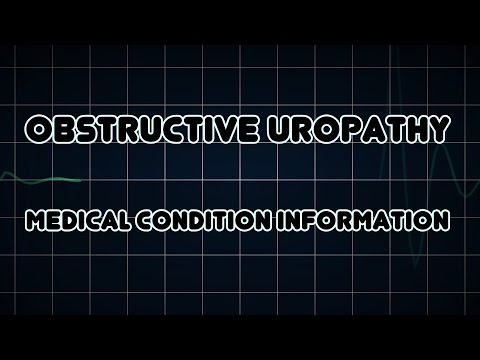Obstructive uropathy (Medical Condition)