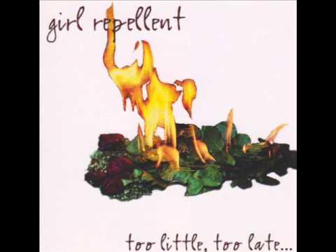 Girl Repellent - Too Little, Too Late... (1999) Full Album