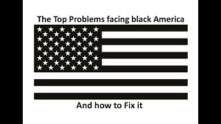 five problems facing corporations in america What are the five biggest problems facing black americans the top 5 issues facing black americans what are the five biggest issues facing blacks in america.