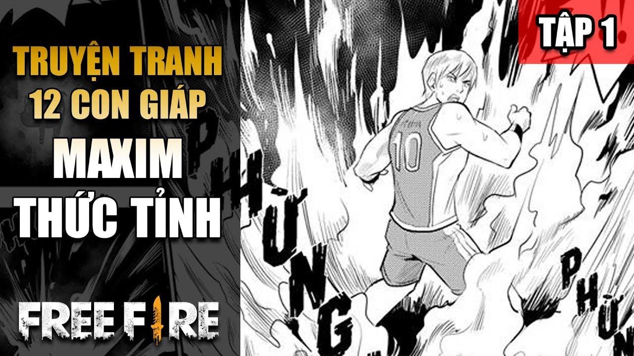 Free Fire | TRUYỆN TRANH: Sứ mệnh 12 con GIÁP – Tập 1 | Maxim thức tỉnh | Rikaki Gaming