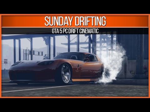 GTA 5 PC Sunday Drifting (Drift Cinematic)
