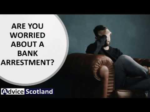 Bank Arrestment - Advice Scotland