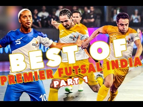 BEST OF PREMIER FUTSAL  with RONALDINHO, GIGGS, FALCAO  - Part 1