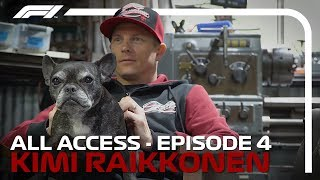 All Access | Episode 4: Kimi Raikkonen