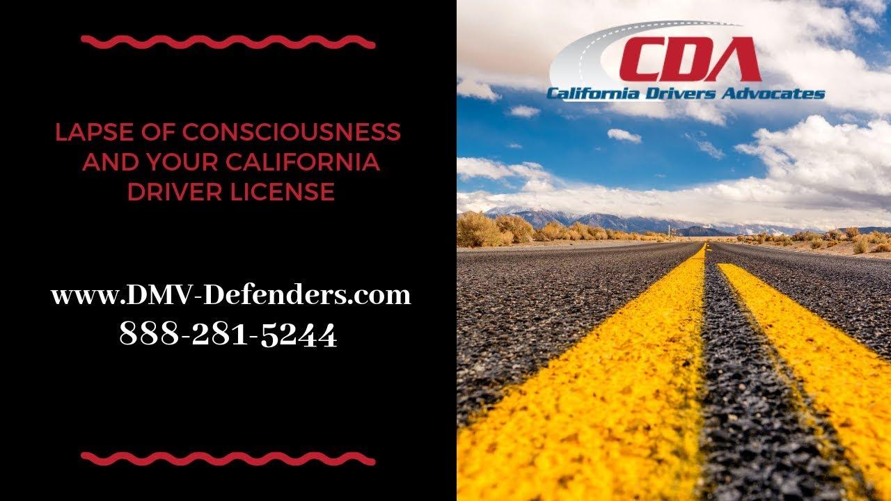 Lapse Of Consciousness - DMV License Suspension