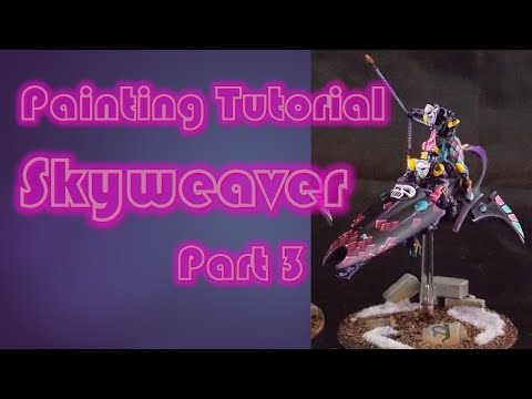 Assembly and painting tutorial Harlequin Skyweaver Part 3
