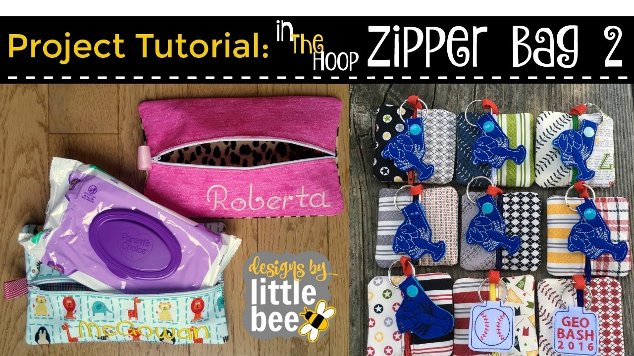 Machine Embroidery Project Tutorial - Etsy In the Hoop Zipper Bag 2 -  Designs by Little Bee