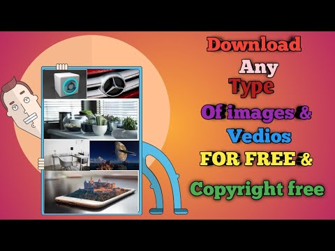How to download copyright free HD images and vedios