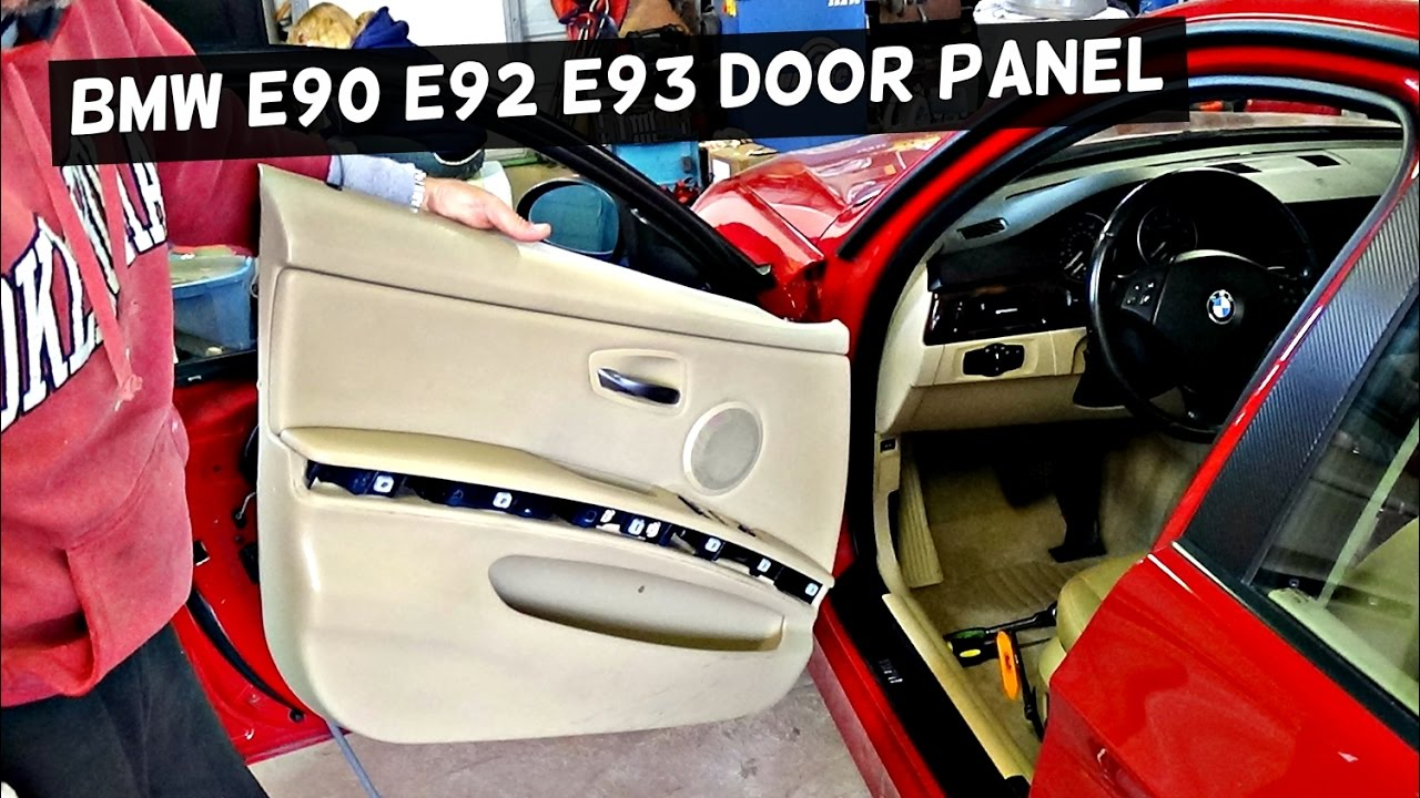 2016 Bmw 328i >> BMW E90 E92 E93 FRONT DOOR PANEL REMOVAL 316i 318i 320i ...