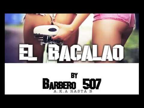 EL BACALAO - BARBERO 507 BY JOHN LUNA U RECORDS & RGC MUSIK FUNDATION