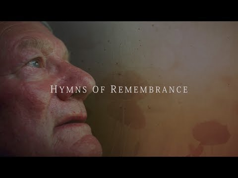 Hymns of Remembrance - Lest We Forget | Stories of War