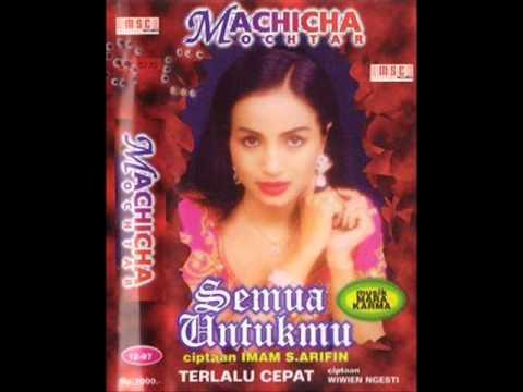 Semua Untukmu / Machicha Mochtar (Original)