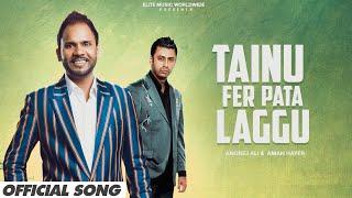 Tainu Fer Pata Laggu (Angrej Ali) Mp3 Song Download
