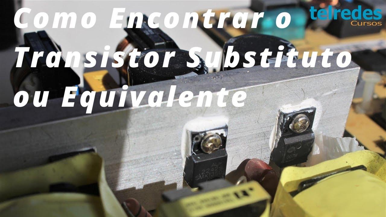 "Como Saber o Transistor Equivalente ou Substituto Correto Para Trocar  - ""Tirando Dúvidas de Alunos"""